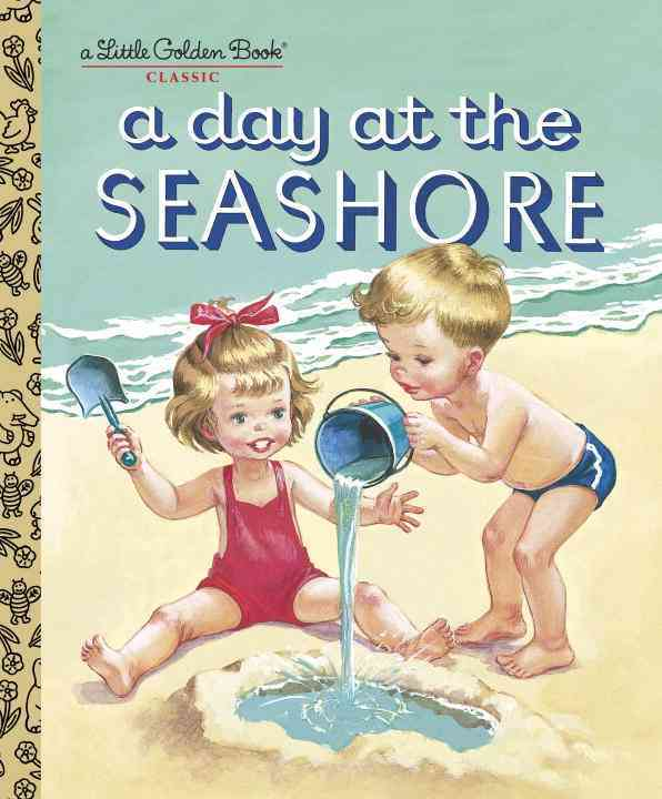 A Day at the Seashore By Jackson, Kathryn/ Jackson, Byron/ Malvern, Corinne (ILT)