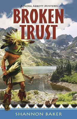 Broken Trust By Baker, Shannon