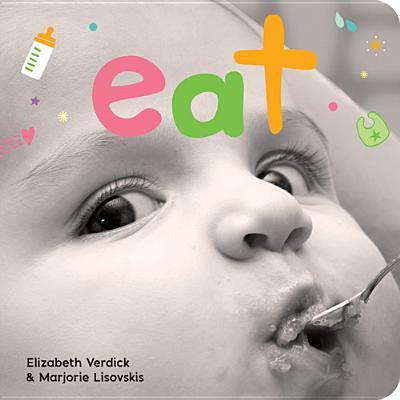 Eat By Verdick, Elizabeth/ Lisovskis, Marjorie